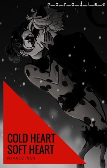 Cold heart / Soft heart || Miraculous