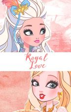 Royal Love ( GxG ) by _otaku-hime_