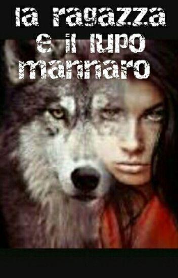 La ragazza e il lupo mannaro