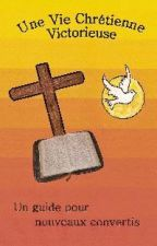 Une vie chrétienne victorieuse by costermansville