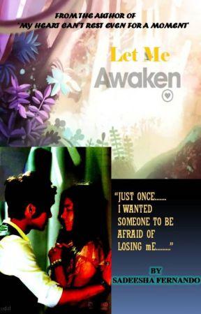 Let Me Awaken by SadeeshaFernando