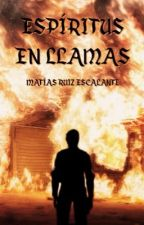 Espíritus en Llamas by matiasruizescalante