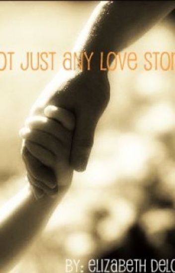 Not Just Any Love Story