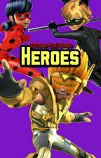 Héroes  by ZackCastroYT