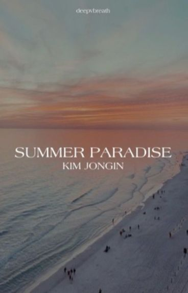 Summer paradise; Kim Jongin