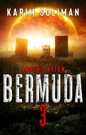 Bermuda 3: Annihilation [EXCERPT] by KarimSuliman