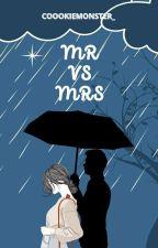 MR VS MRS by gadisnovel_