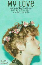 """تخيل بيكهيون -"""" My Love"""" by my_novel"""