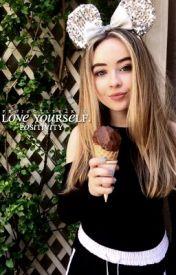love yourself → positivity  by PROJECTLYS2k16