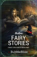 |Fairy Tales| Bed Time Stories| by BubbleBlizz