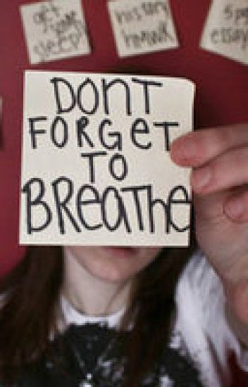 Don't forget to breathe.