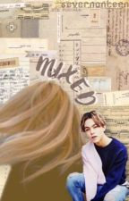 Mixed ❈ Vernon ff by severnonteen