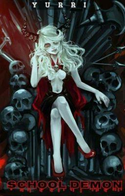 Đọc truyện School Demons ( Ngưng Tuyển )