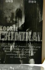 Kookie Criminal [Vkook]] by Yhhaty_98