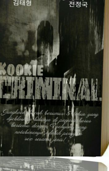 Kookie Criminal [Vkook]]