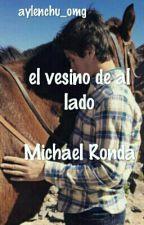 El Vesino De Alado(michael Ronda) by aylenchu_omg