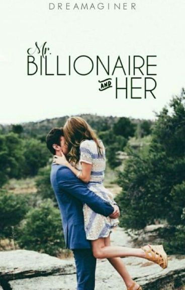 Mr. Billionaire And Her #Wattys2016