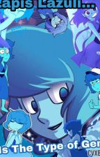 Lapis Lazuli Is The Type Of Gem by Ceviche_Salseos
