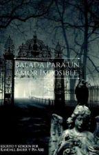 Balada Para Un Amor Imposible by RanBauer
