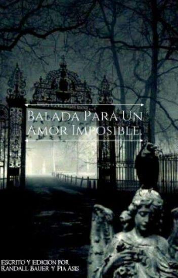 Balada Para Un Amor Imposible