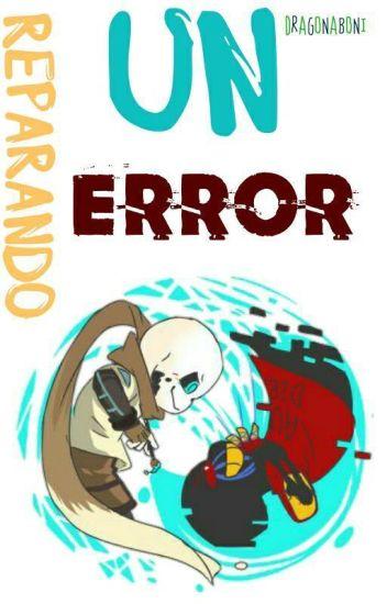 Reparando Un Error [Yaoi] (Undertale) ||COMPLETA||