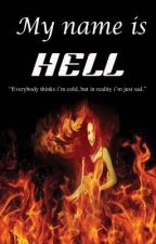 My name is Hell by aianimous