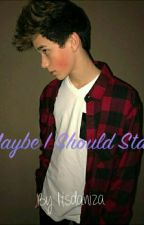 Maybe I Shoul Stay (Brandon Rowland y Tu) by DanizaB