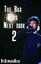 The Bad Boys Next Door 2 by GewrgiaBiebs
