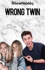 Wrong twin ft Shawn Mendes (voltooid) by shxwnsbaby