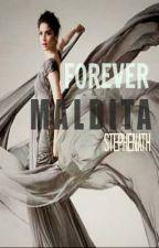 ♥FOREVER MALDITA♥ by stephenath