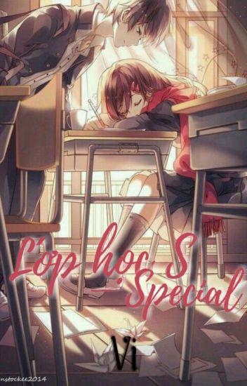 [ Fanfiction 12 Chòm Sao ] Lớp Học S - Special