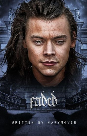 Faded [harry styles]