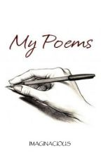 My Poems by imaginacious