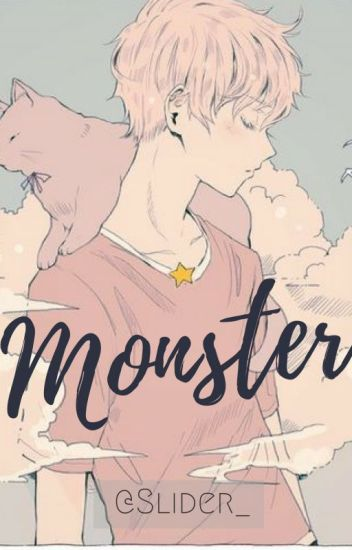 Monster #Wattys2016