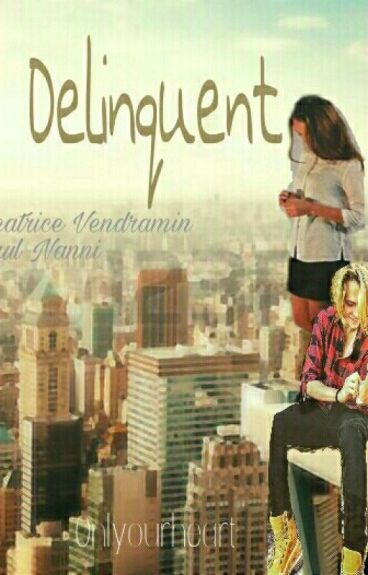 Delinquent | Saultrice