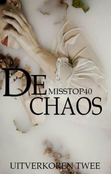 (Uitverkoren 2) - De chaos