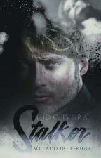 Stalker by OliveiraServoBookS