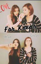 For Keeps ( GXG ) RaStro by LetzBiYiee