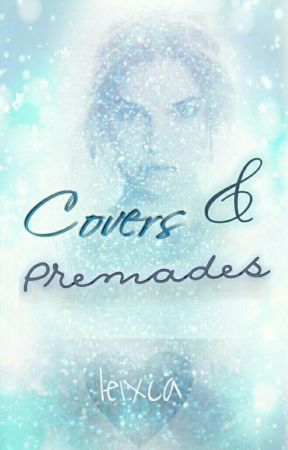Covers&Premades (OPEN) by leixca