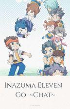 Inazuma Eleven Go ~Chat~ by UsaeSasha