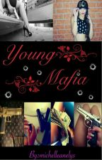 Young Mafia by michelleanelys