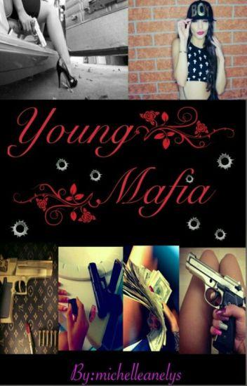 Young Mafia (Editando-ortografía)