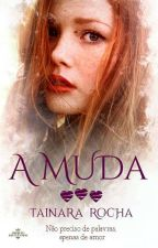 A Muda  (COMPLETO)  by Tainara915
