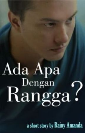 Fanfiction Ada Apa Dengan Rangga? (Completed) by rainyamanda