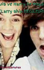 Harry veya Louis İle Hayal Et(Larry Ship DEĞİLDİR!) by ImStylesBananax