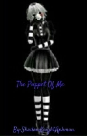 The Puppet Of Me (Discontinued)