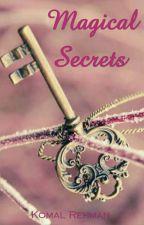 Magical Secrets by komalpurple24