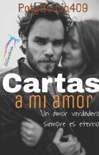 Cartas a mi amor. by PatyGarcia409