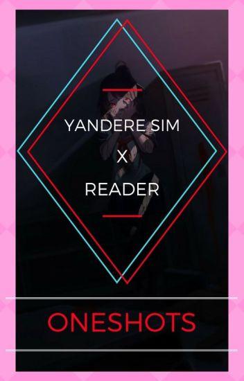 yandere simulator x reader » oneshots