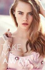Take Me Away by Miristin